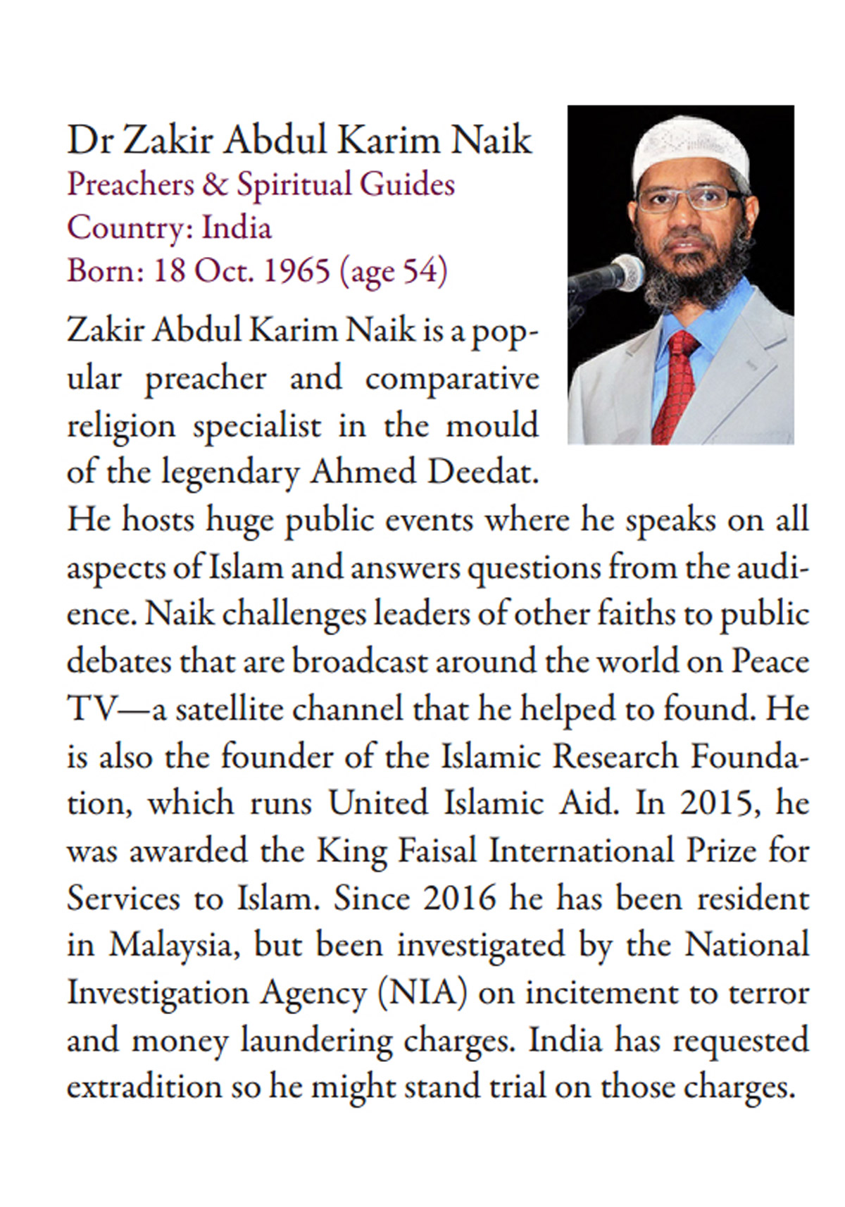 Listed in The Top 70 in 'The 500 Most Influential Muslims' – 2011 to 2020