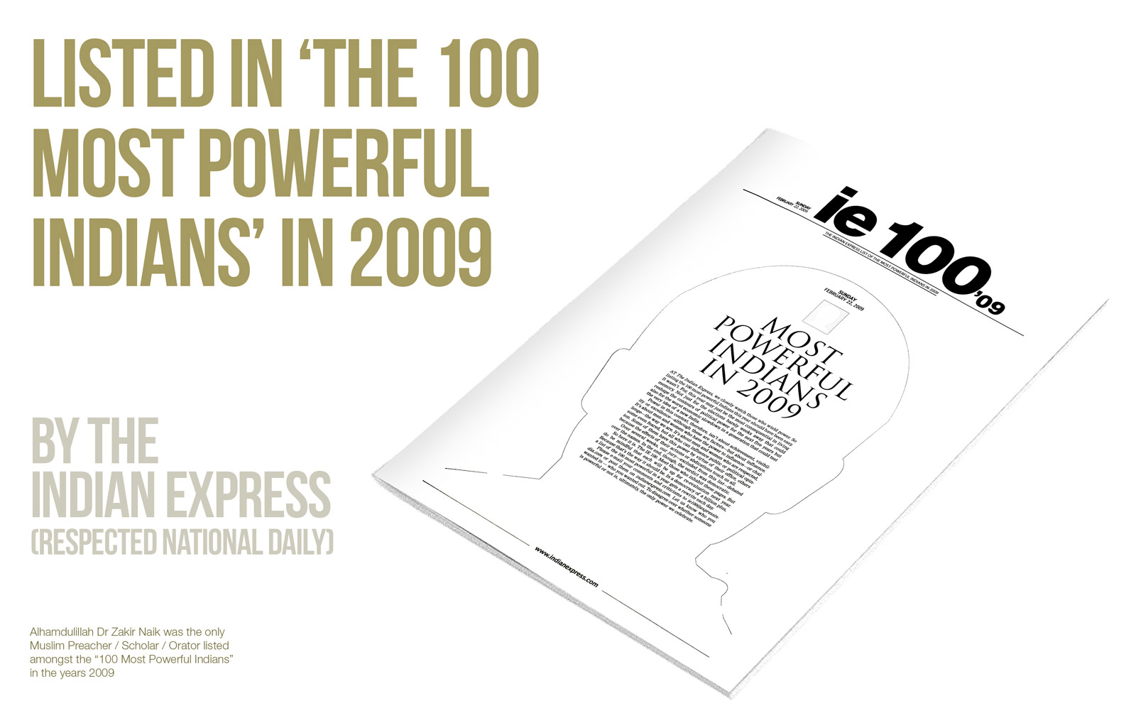 Listed in 'The 100 Most Powerful Indians' – 2009