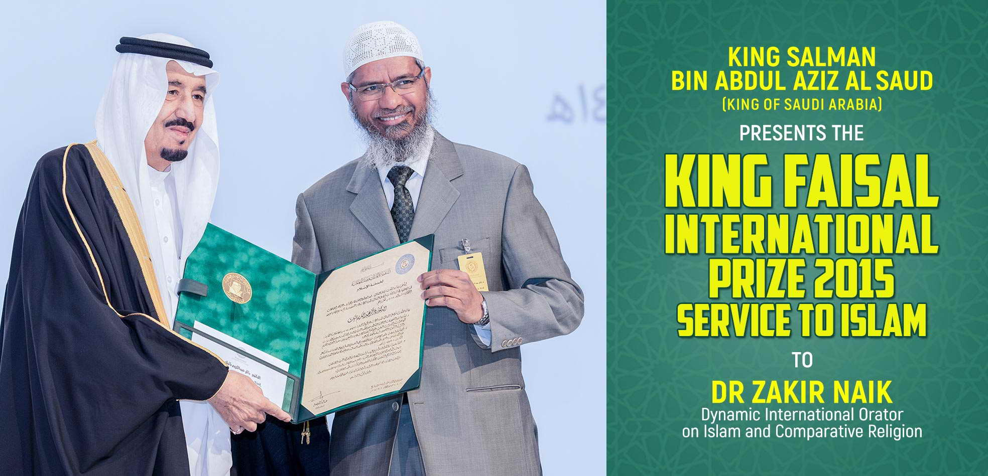 King Faisal International Prize for Service to Islam - 2015