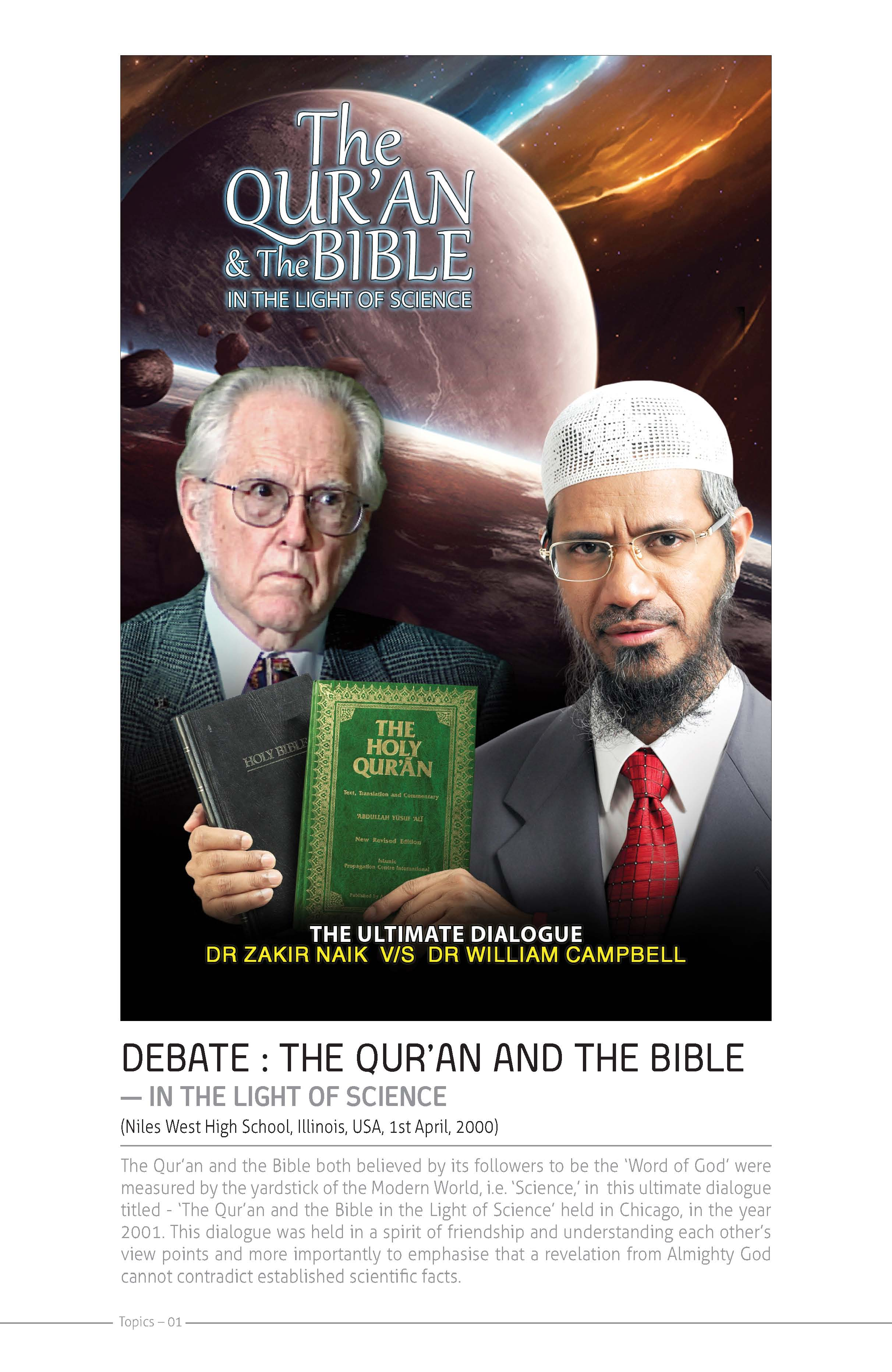 Debate: The Bible and The Qur'an – in the Light of Science Dr Zakir Naik v/s Dr William Campbell
